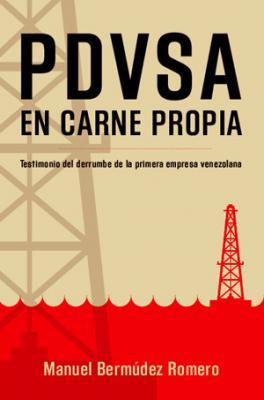 Para qué escribir un libro sobre PDVSA